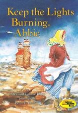 On My Own History: Keep the Lights Burning, Abbie by Connie Roop and Peter...