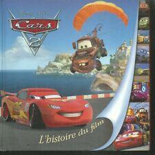 Cars 2 - L'histoire du film. Disney / Pixar cartonné ES10
