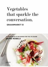 VEGETABLES THAT SPARKLE THE CONVERSATION - NOBELS, SEPPE - NEW BOOK