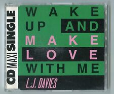 L. J. Davies cd-maxi WAKE UP AND MAKE LOVE WITH ME © 1990 # 130-07-345 - 3-track