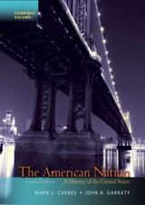 The American Nation: A History of the United States, Combined Volume (14th Editi