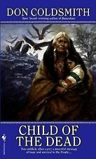 Child of the Dead:  (The Spanish Bit Saga)-ExLibrary