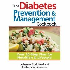 THE DIABETES PREVENTION & MANAGEMENT: YOUR 10-STEP PLAN FOR NUTRITION 2013 NEW