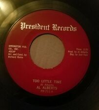 Al Alberts 45 Would You Believe / Too Little Time President Records PR-711 vg+