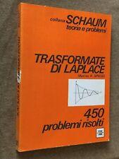 Collana Schaum - TRASFORMATE DI LAPLACE - 450 problemi risolti - ETAS