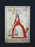 Rare Vintage L. Hitchcock Hand Painted Sign Scales of Justis Entertainment Wall