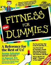 For Dummies: Fitness for Dummies by Suzanne Schlosberg and Liz Neporent