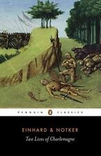 Two Lives Of Charlemagne (penguin Classics): By Einhard, Notker the Stammerer