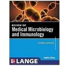 Review of Medical Microbiology and Immunology by Warren Levinson (2012,...