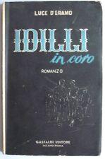 luce d'eramo, idilli in coro, Gastaldi 1951. I edizione