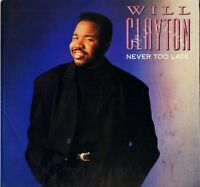WILL CLAYTON never too late 839 935-1 usa polydor 1989 LP PS EX/EX