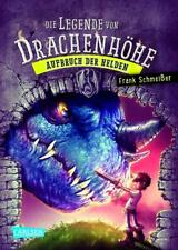 Die Legende von Drachenhöhe 2: Aufbruch der Helden von Schmeißer, Frank
