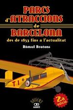 Parcs d'atraccions de Barcelona des de 1853 fins a l'actualitat