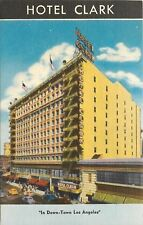 Los Angeles Calfornia~Hotel Clark~Downtown~South Hill Street~1940s Color Litho