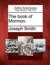 The Book Of Mormon.: By Joseph Smith