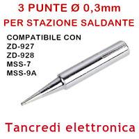 3x PUNTA D3-2 Ø 0,3mm PER STILO STAZIONE SALDANTE ZD-927 ZD-928 MSS-7 MSS-9 TIP