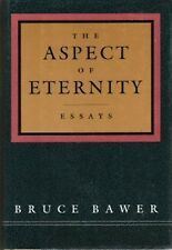 The Aspect of Eternity by Bruce Bawer (1993, Hardcover)