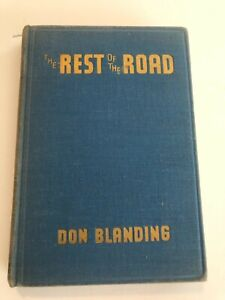 THE REST OF THE ROAD - Don Blanding - Third Printing Signed Hardcover