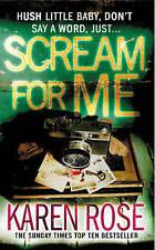 Scream for Me by Karen Rose, Book, New Paperback