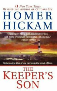 The Keeper's Son : A Novel by Homer Hickam