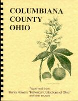 Columbiana County Ohio History Howe & Others Salem OH East Liverpool Wellsville