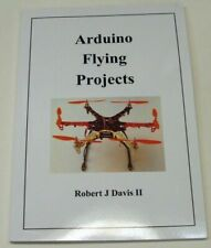 Arduino Flying Projects build 100mm to 550mm Drones Quadcopters Uno Multiwii