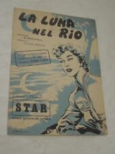 """SPARTITO MUSICALE DEL 1955 """"LA LUNA NEL RIO""""SUCCES RADIO ORCHESTRA GIANNI FERRIO"""