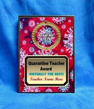 Quarantine Teacher Custom Personalized Award Plaque Gift Pandemic Virtual School