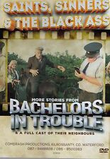 Bachelors In Trouble - Saints, Sinners & The Black Ass - New DVD