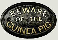 BEWARE OF THE GUINEA PIG  HOUSE DOOR PLAQUE WALL SIGN GARDEN OR CAGE SIGN