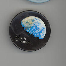 PROTEST Pin PINBACK Button BADGE Earth ENVIRONMENT Love It Leave It SIERRA CLUB