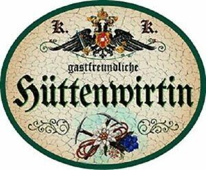 """Nostalgieschild """"Hüttenwirtin"""" Hütte Wirtin Berg Schild"""