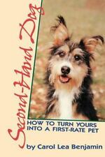 Second-Hand Dog: How to Turn Yours into a First-Rate Pet (Howell-ExLibrary