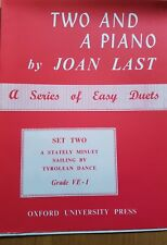 Two and a Piano Set 2 by Joan Last. A Series of Easy Piano Duets