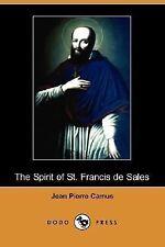 The Spirit of St. Francis de Sales by Jean-Pierre Camus (2007, Paperback)