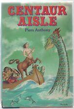 Centaur Aisle - Piers Anthony - Hc - 1981 - Ballantine Books.