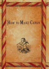 HOW TO MAKE CANDY VINTAGE BOOKS AND RECIPES 62 PDF CD