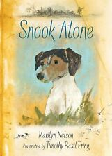 Snook Alone by Marilyn Nelson  Timothy Basil Ering (Illustrator) Dogs Loyalty