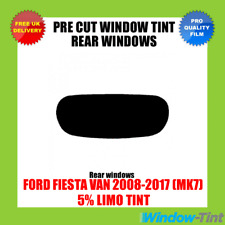 FORD FIESTA VAN 2008-2017 (MK7) 5% LIMO REAR PRE CUT WINDOW TINT