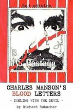 Charles Manson's Blood Letters: --Dueling with the Devil (Paperback or Softback)