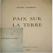 PAIX SUR LA TERRE  Henri Chabrol  avec envoi et dédicace de l'auteur  !