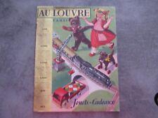 CATALOGUE JOUETS CADEAUX  - AU LOUVRE PARIS - ANNEE INTROUVABLE