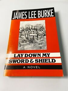 James Lee Burke LAY DOWN MY SWORD AND SHIELD 1971 *SIGNED*