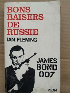 Ian Fleming - James Bond 007 : Bons Baisers de Russie / Plon, 1964