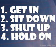Obtenez en asseoir enfermés tenir sur Drôle Voiture / Pare-chocs / Fenêtre Jdm Euro Autocollant Vinyle