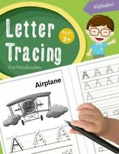 Letter Tracing Book for Preschoolers : Letter Tracing Books for Kids Ages 3-5...