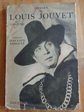 IMAGES DE LOUIS JOUVET LIPNITZKI JEAN-LOUIS BARRAULT 1952 THEATRE CINEMA