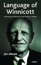 The Language of Winnicott: A Dictionary of Winnicott's Use of Words by Jan...