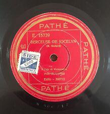 """78 RPM 10"""" PATHE VIOLONCELLO M. LOPES BERCEUSE DE JOCELYN/I MILIONI D'ARLECCHINO"""
