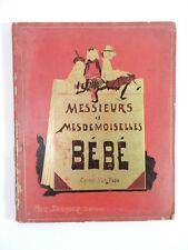 Messieurs et Mesdemoiselles Bebe : Carnet d'un Papa Antique Hard Cover Book